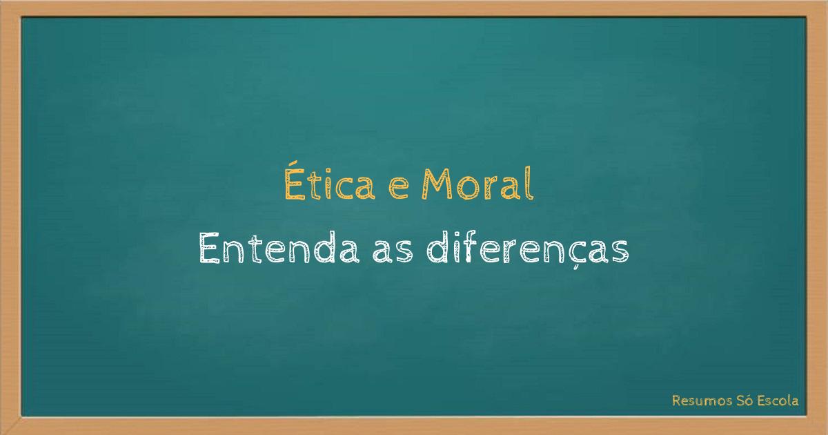 Ética e Moral: Entenda as diferenças