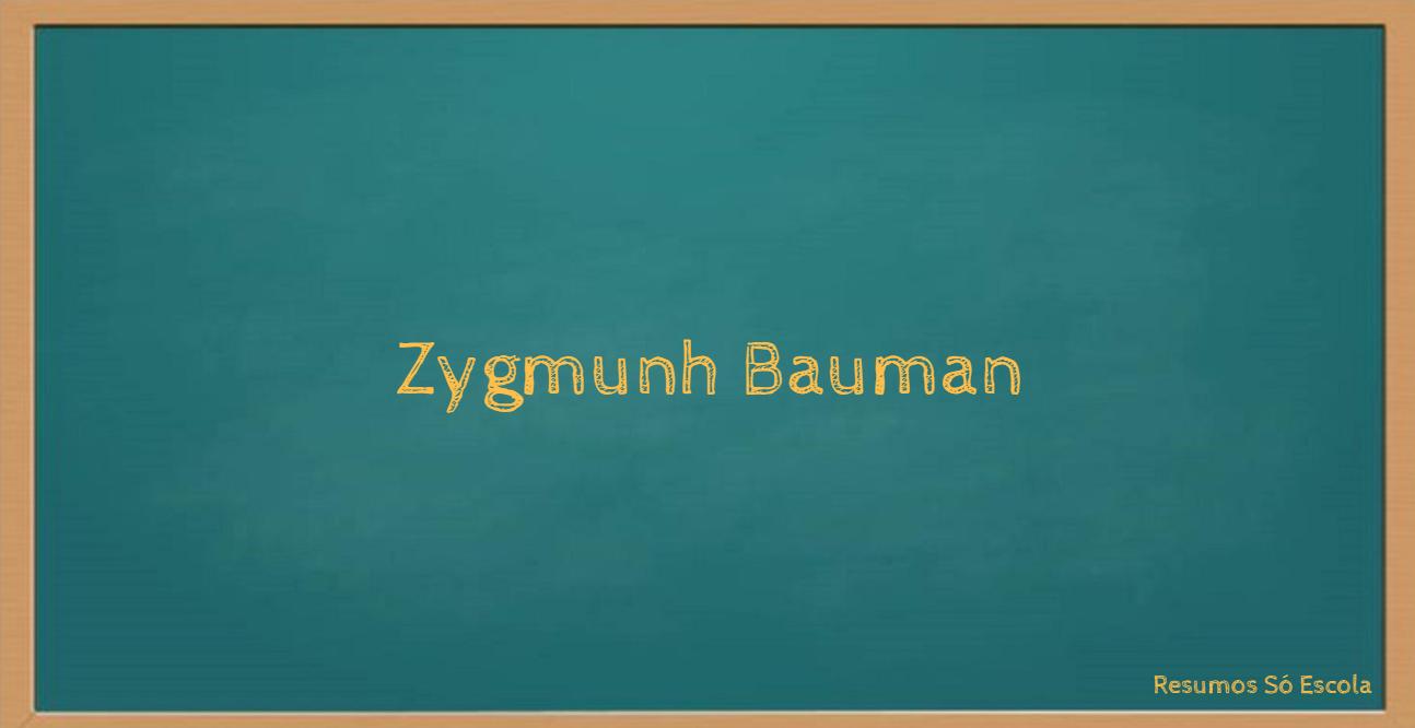 Zygmunh Bauman
