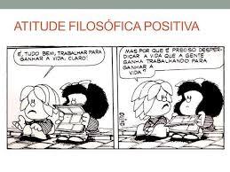 atitude filosófica negativa e positiva