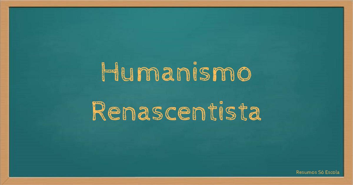 Humanismo Renascentista