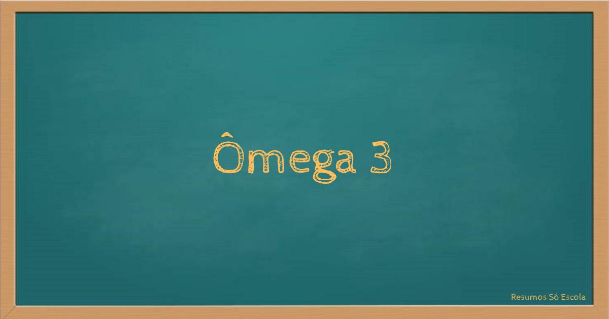 Ômega 3
